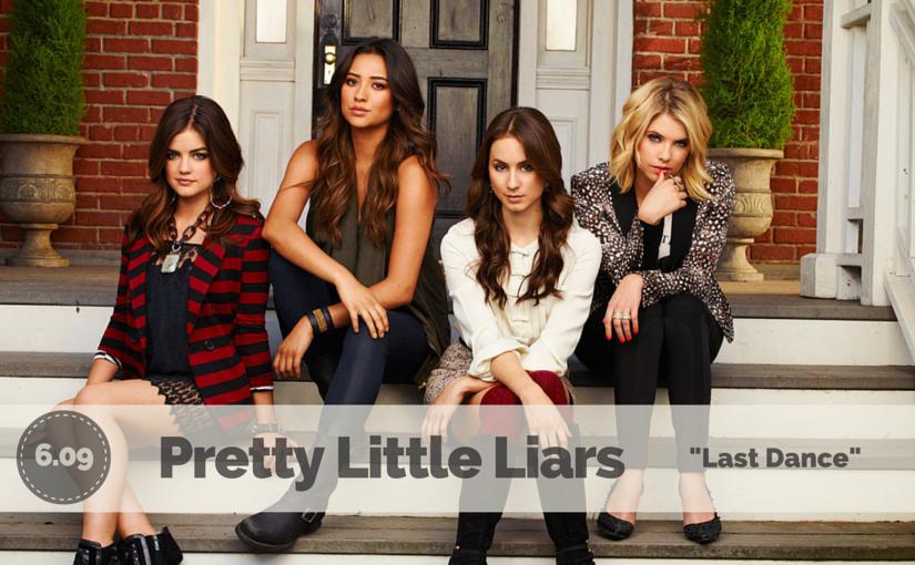 Pretty Little Liars & the Pity Prom [S06E09]